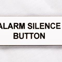 Alarm Silence Button Engraved Tag